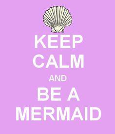 """This should say """"keep CLAM and be a mermaid"""" haha"""