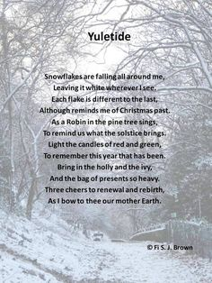 A Yuletide rhyme, thanking mother nature. Pagan Christmas, Merry Christmas, Christmas Time, Christmas Thoughts, Christmas Stuff, Wicca Witchcraft, Wiccan, Magick, Green Witchcraft