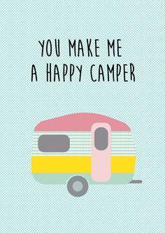 Poster you make me a happy camper Poster you make me a happy camper staat in elke hippe kamer. Ook leuk om kado te doen of om zelf te gebruiken! Zo creëer je een nieuwe look in niet veel tijd en met weinig geld.