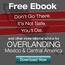 Life Remotely ..... Fantastic Blog on just about anything to do with overlanding the PanAmerican Hwy..  L