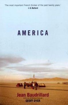 America (New Edition) by Jean Baudrillard. $13.63. Author: Jean Baudrillard. Publisher: Verso; New Edition edition (September 20, 2010). Publication: September 20, 2010