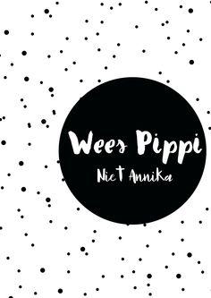 Denk hier maar eens over na ......... Wat was Pippi zonder Anika ?