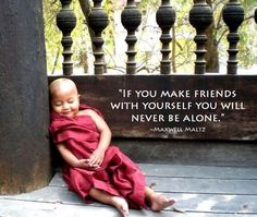 """""""If you make friends with yourself you will never be alone"""" #yoga #mindfullness"""
