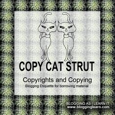 Blogging As I Learn It: Copy Cat Strut