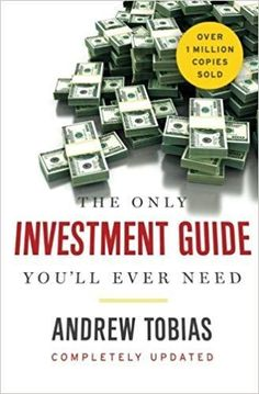 The Only Investment Guide You'll Ever Need (Englisch) Taschenbuch – April 2016 von Andrew Tobias (Autor) Finance Books, Finance Tips, Good Books, Books To Read, Preparing For Retirement, Thing 1, Tobias, Stock Market, Personal Finance