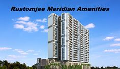 http://meridiankandivali.angelfire.com/  More Info Here - Rustomjee Meridian Kandivali Amenities,  Rustomjee Meridian Floor Plans,Rustomjee Meridian Rates,Rustomjee Meridian Project Brochure  Home shortcomings you and are often leaving to put money into property, peculiarly if you are moving to pay two mortgages.