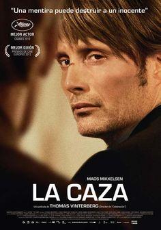 """Magnífica película sobre como la """"comunidad"""" puede hacerle la vida imposible a un inocente. Vista en el cine Olimpia el 22 de junio de 2013."""
