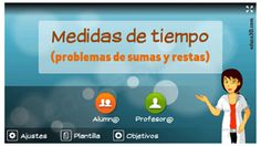MEDIDAS DE TIEMPO Addition And Subtraction, Professor, Games
