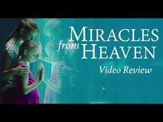 MIRACLES FROM HEAVEN Video Review | Movieguide | Movie Reviews for Christians Heaven Movie, Miracles From Heaven, Best Trailers, Christian Films, Film Review, Christians, Good Movies, Movie Tv, Tv Series