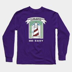 Save The Mckinley Lighthouse Long Sleeve T-Shirt