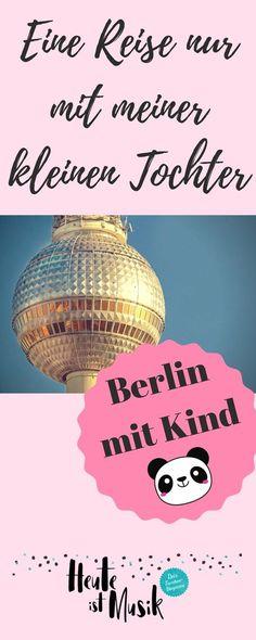 Berlin mit Kind macht total viel Spaß. Ich bin ganz alleine mit meiner Tochter verreist und wir haben eine Menge erlebt. Verreisen mit Kind kann nämlich total entspannend und wunderbar sein. Kind Und Kegel, Stuff To Do, Things To Do, Activity Board, Activities, Kids, Travel, Tricks, Babys