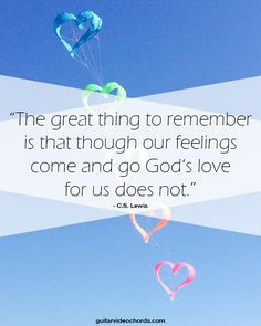 The great Thing to remember is, though our Feelings come and go, Gods love for us does not. Bible Verses Quotes, Bible Scriptures, Me Quotes, Encouraging Images, Contemporary Christian Music, Peace Of God, Guard Your Heart, Finding God, Quotes About God