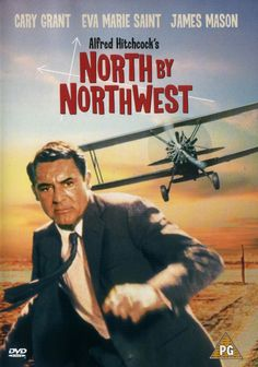 My favorite Hitchcock movie - North by Northwest (1959) Cary Grant, Eva Marie Saint and James Mason.  Great movie!