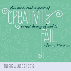 """An essential aspect of creativity is not being afraid to fail."" Isaac Newton @anchoreddesigns #GreatDay #TodayIsGoingToBeAGreatDay #Inspiration #InspirationalQuote #Motivation #BestoftheDay #inspirations #myinspiration #inspirationquote #dailyinspiration #InspirationalQuotes #powerofpositivity #wordstoliveby #encouragement #positive #quotestoliveby #inspo #lifequotes #instadaily"