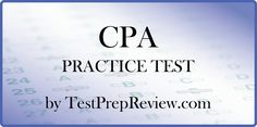 Free CPA Practice Test Questions by TestPrepReview. Be prepared for your CPA test and get the score you need on CPA exam day!