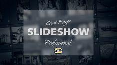 Como Fazer Slide Show Profissional - Letra na Foto