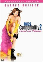 MISS CONGENIALITY 2 ARMED AND FAB MOVIE
