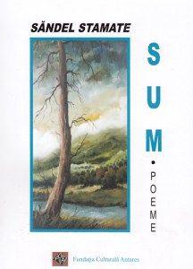 Recenzie - Sum, de Săndel STAMATE http://scrieliber.ro/recenzie-sum-de-sandel-stamate/