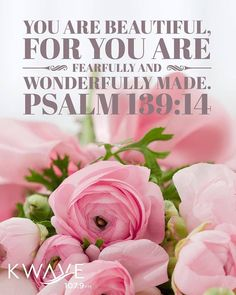 Bouquet of roses Jesus Christ Quotes: you are beautiful for you are fearfully and wonderfully made Hj Story, Scripture Quotes, Bible Scriptures, Healing Scriptures, Scripture Canvas, Psalms Quotes, Healing Quotes, Bible Art, Jesus Christ Quotes