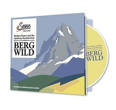 """CD """"Bergwild"""" mit über 60 Minuten junger Volksmusik aus dem Alpenraum, zusammengestellt von Herbert Pixner – jetzt bei Servus am Marktplatz kaufen."""