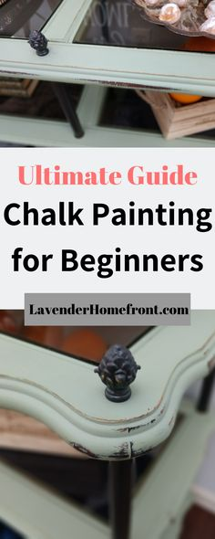 Check out this beginners ultimate guide to chalk painting. Easy to follow steps to help you create great painting pieces of furniture to keep or flip. #chalkpaintfurniture #chalkpainting #upcyclingfurniture #furniturepainting #furnituremakeover #ecofriendlyideas #frugallivingtips #homeimprovementprojects