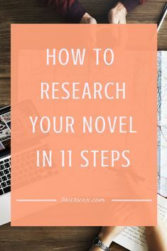 Some writers love it, some writers hate it. But all are in agreement as to the importance of a well-researched novel. Here are eleven tips to create a focused, useful research plan for your next novel.