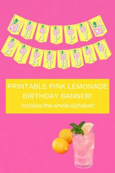 """This super cute pink lemonade birthday banner would be such an adorable pink lemonade birthday decoration and add so much happy atmosphere to your summer party ideas. Includes pink lemonade """"happy birthday"""" banner and pink lemonade alphabet letters banner, so you can easily customize this free printable summer banner with your child's name. Be sure to save this pin for later. Head on over to our blog, VanahLynn.com Birthday Party Decorations Diy, Party Favors For Kids Birthday, Happy Birthday Banners, Diy Party, Party Ideas, Flamingo Birthday, Cat Birthday, Unicorn Birthday Parties, Pink And Gold Birthday Party"""