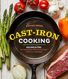 Cast-Iron Cooking: Recipes & Tips for Getting the Most out of Your Cast-Iron Cookware by Rachael Narins http://www.amazon.com/dp/B015X2PG7G/ref=cm_sw_r_pi_dp_kfFUwb1DZ1030