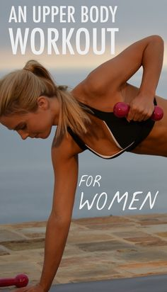 A fantastic upper body workout for women that leaves no stone left unturned.