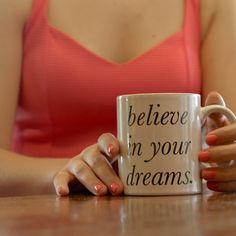 believe in your dreams mug www.britneytermale.com