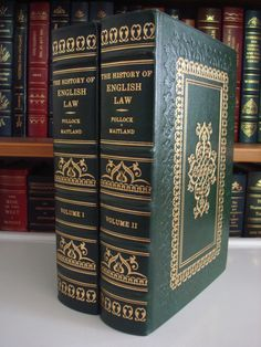 The History of English Law, Volume I and II