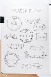 The ultimate collection of bullet journal header and title ideas for inspiration! journal inspiration doodles Best Bullet Journal Header & Title Ideas For 2020 - Crazy Laura Bullet Journal School, Bullet Journal Headers, Bullet Journal Banner, Bullet Journal Writing, Bullet Journal Aesthetic, Bullet Journal Ideas Pages, Bullet Journal Spread, Bullet Journal Title Page, How To Decorate A Bullet Journal