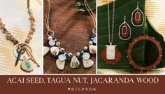 We're going au naturel this season! For our 2015 Summer jewels, we partnered with Faire Collection, which brought us the unique Tagua Nut and Acai Seeds. The Faire Collection team is committed to elevating the lives of their artisan partners by providing dignified wages and holistic social programs that provide a path out of poverty.