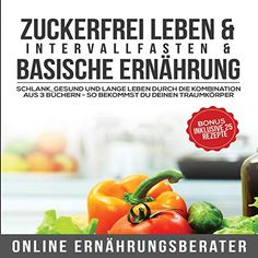 Zuckerfrei leben Monat, Antique Books, Audiobooks, Nutrition, Stuffed Peppers, Vegetables, The Originals, Food, No Sugar Diet