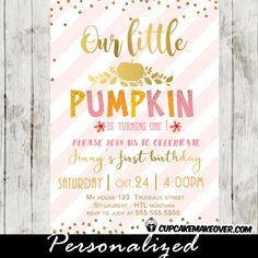 Gorgeous Our Little Pumpkin is Turning One invitation featuring a fall themed pink and orange design with gold foil font and a sprinkle of faux gold glitter on a pink striped backdrop. #cupcakemakeover