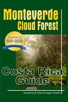 Monteverde Cloud Forest - free printable map Monteverde, Costa Rica, Habitats, Clouds, World, The World, Cloud