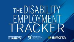 Disability Employment Tracker  Confidential Self-Assessment Tool Comes as U.S. Dept. of Labor Launches New Regulations on Hiring People with Disabilities and Veterans