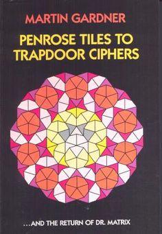 Penrose Tiles To Trapdoor Ciphers.