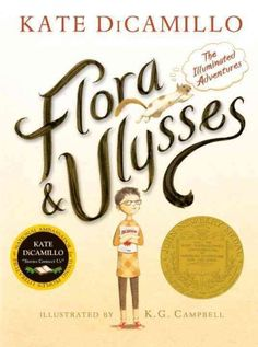 Flora & Ulysses by Kate DiCamillo, August 2016 Bookmark: Picks for Young Readers, Sandy Courtney, Youth Services Librarian