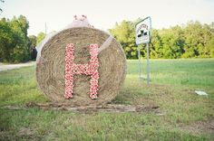 monogram hay bale! #wedding would be cute to spell out love