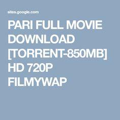 PARI FULL MOVIE DOWNLOAD [TORRENT-850MB] HD 720P FILMYWAP