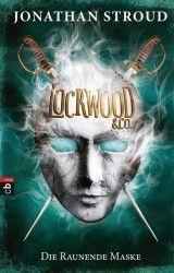 Jonathan Stroud Lockwood & Co. Die Raunende Maske