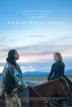"""Susanna White's beautiful, """"Woman Walks Ahead,"""" with Michael Greyeyes as Sitting Bull and Jessica Chastain as Catherine Weldon. 2018 Movies, Hd Movies, Movies To Watch, Movies Online, Film Watch, Jessica Chastain, Love Movie, Movie Tv, Michael Greyeyes"""
