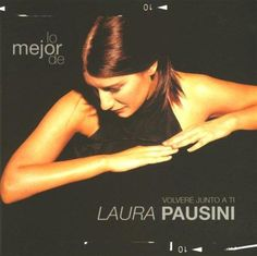 Laura Pausini...