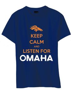 Women Fit Keep Calm and Listen For OMAHA Peyton by BakerShirts, $14.00