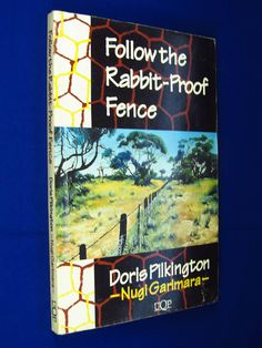 Best Follow The Rabbit Proof Fence For The Reading Australia  Original Cover Design For First Edition For Follow The Rabbit Proof Fence  By Doris Pilkington Nugi