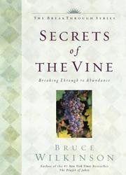 Secrets Of The Vine - Breaking Through To Abundance - The Breakthrough Series, Little Books, Big Change by Bruce H., Dr., with Kopp, David Wilkinson, http://www.amazon.com/dp/0742984095/ref=cm_sw_r_pi_dp_DqnQrb01DPTT9