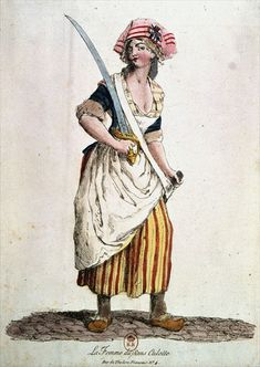 "Sans-colottes: counterrevolutionists set themselves apart from the shabby ""trouser brigade"". You can see this woman has on her patriotic striped pants with a tri colored cockade in her hat. This style of dress is iconic of the French Revolution."