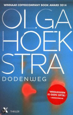 Recensie door Clasien: Dodenweg - Olga Hoekstra: http://tboekenblog.blogspot.nl/2015/01/recensie-dodenweg-olga-hoekstra.html