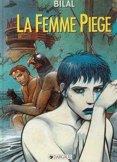 La Femme piège by Enki Bilal